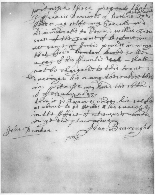 Bond Of Francis Burroughs That John Dunton A Stranger Shall Not Become Charge Upon The Town Boston 1685